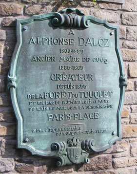 Plaque à la mémoire d'Alphonse Dalloz commémorant la naissance du Touquet-Paris-Plage